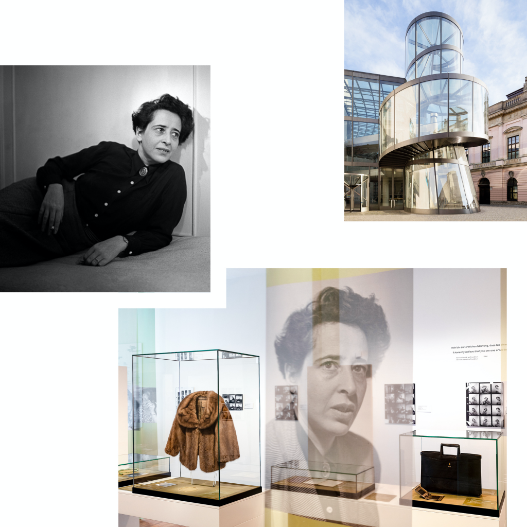 REDISCOVERING A GREAT THINKER OF MODERN TIMES — HANNAH ARENDT AT THE DEUTSCHES HISTORISCHES MUSEUM